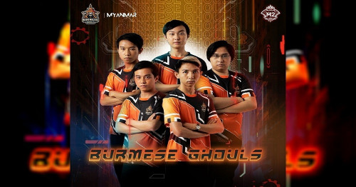 Burmese Ghouls in the Burmese Esport world who have reached the finals and raised their heads in the middle of the world