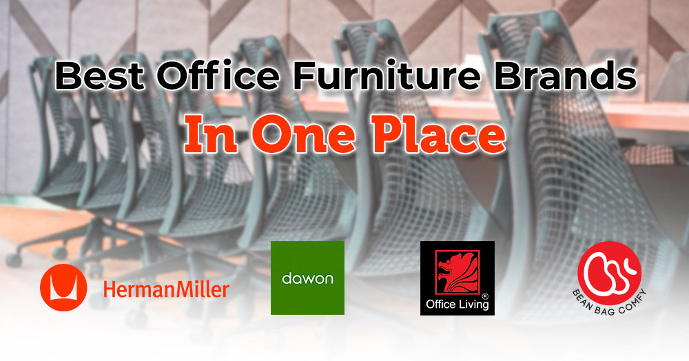 The Best Office Furniture Brands All In One Shop